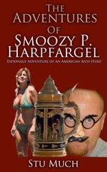 Image of The Adventures of Smoozy P. Harpfargel